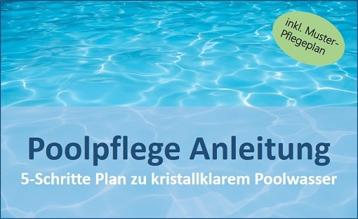 poolpflege anleitung schritt f r schritt zum kristallklaren pool. Black Bedroom Furniture Sets. Home Design Ideas
